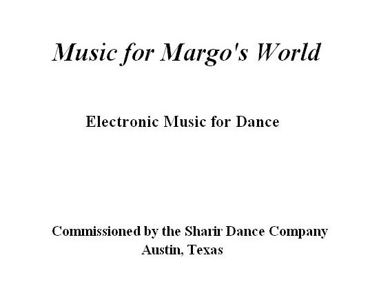 Music for Margo's World